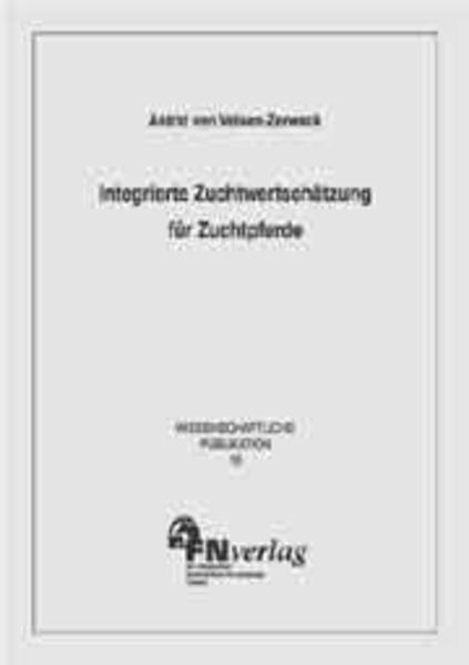 Integrierte Zuchtwertschätzung für Zuchtpferde Epub Kostenloser Download