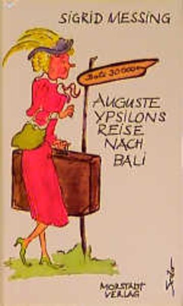 Auguste Ypsilons Reise nach Bali - Coverbild