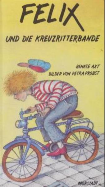 Felix und die Kreuzritterbande - Coverbild