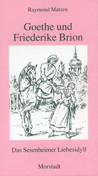 Goethe und Friederike Brion - Coverbild