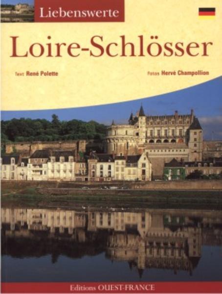 Liebenswerte Loire-Schlösser - Coverbild