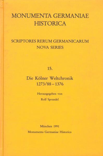 Scriptores rerum Germanicarum, Nova series / Die Kölner Weltchronik 1273/88-1376 - Coverbild
