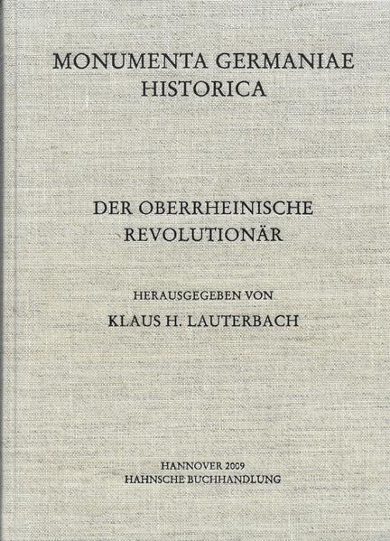 Staatsschriften des späteren Mittelalters / Der Oberrheinische Revolutionär - Coverbild