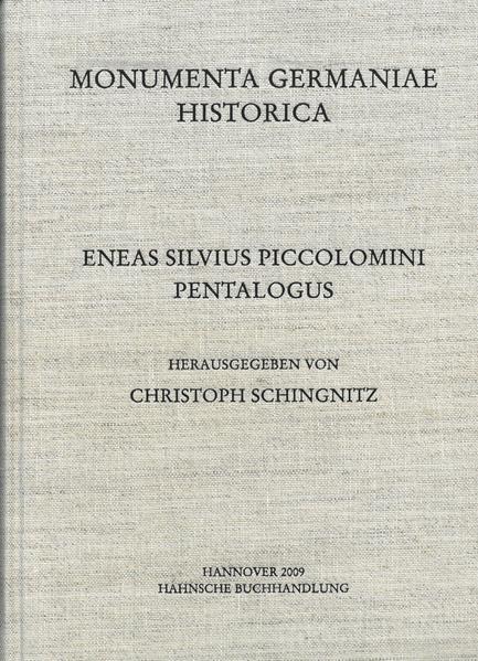 Staatsschriften des späteren Mittelalters / Eneas Silvius Piccolomini, Pentalogus - Coverbild
