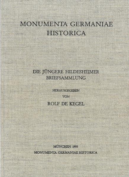 Die Briefe der deutschen Kaiserzeit / Die Jüngere Hildesheimer Briefsammlung - Coverbild