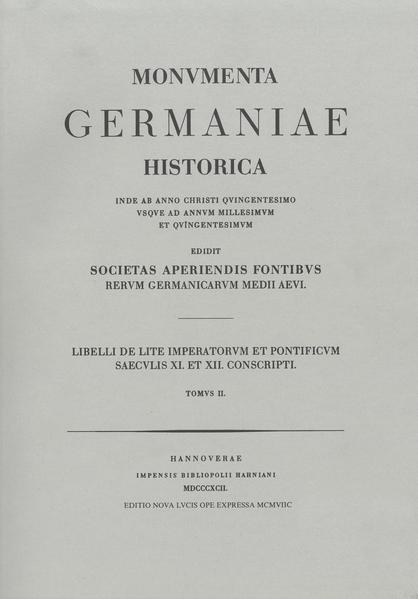 Monumenta Germaniae Historica. '/Hahn /Hiersemann' / Scriptores / Libelli de lite imperatorum et pontificum saec. XI. et XII. conscripti - Coverbild