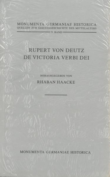 Quellen zur Geistesgeschichte des Mittelalters / Rupert von Deutz, De victoria verbi Dei - Coverbild