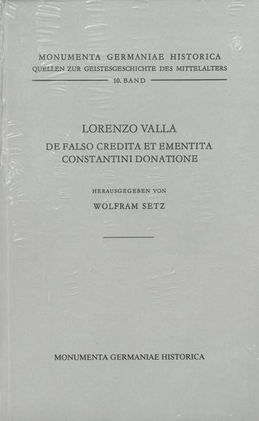 Quellen zur Geistesgeschichte des Mittelalters / Lorenzo Valla, De falso credita et ementita Constantini donatione - Coverbild