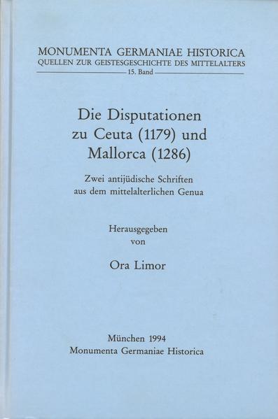 Quellen zur Geistesgeschichte des Mittelalters / Die Disputationen zu Ceuta (1179) und zu Mallorca (1284) - Coverbild
