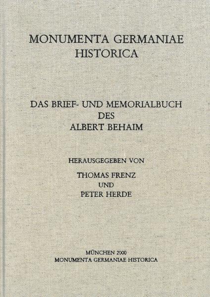 Briefe des späteren Mittelalters / Das Brief- und Memorialbuch des Albert Behaim - Coverbild