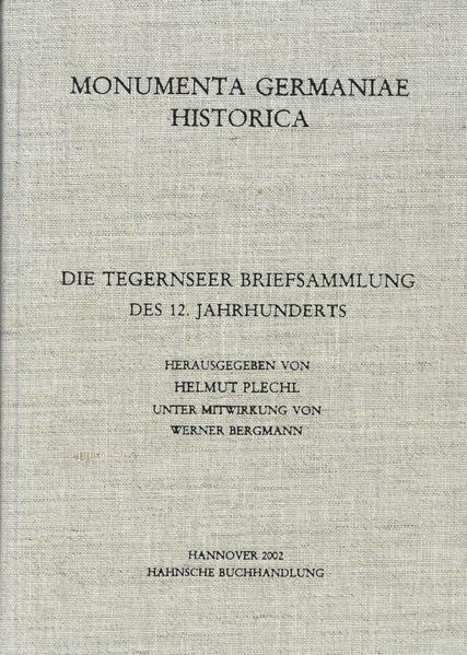 Die Tegernseer Briefsammlung des 12. Jahrhunderts - Coverbild