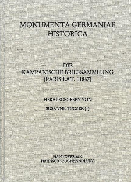 Briefe des späteren Mittelalters / Die Kampanische Briefsammlung (Paris lat. 11867) - Coverbild