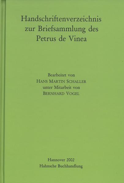 Handschriftenverzeichnis zur Briefsammlung des Petrus de Vinea - Coverbild