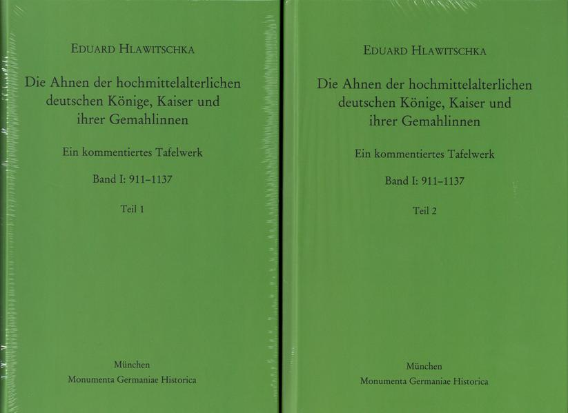 Die Ahnen der hochmittelalterlichen deutschen Könige, Kaiser und ihrer Gemahlinnen - Coverbild