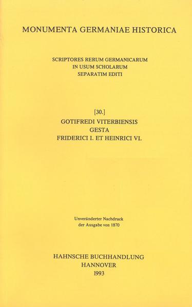 Gotifredi Viterbiensis Gesta Friderici I. et Heinrici VI. imperatorum metrice scripta - Coverbild