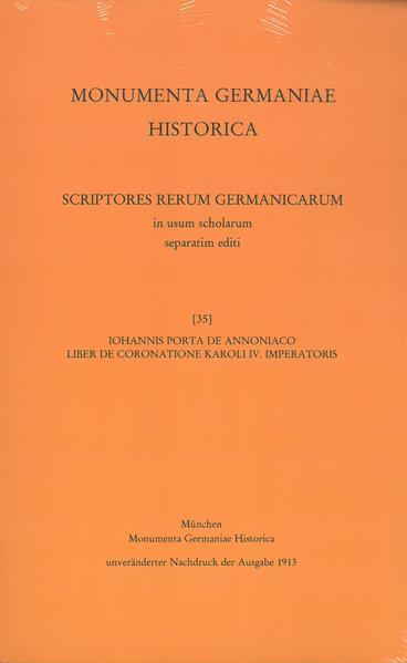 Iohannis Porta de Annoniaco Liber de coronatione Karoli IV. imperatoris - Coverbild