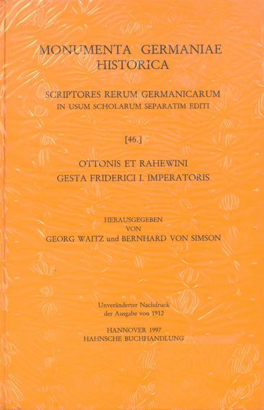 Ottonis et Rahewini Gesta Friderici I. imperatoris - Coverbild