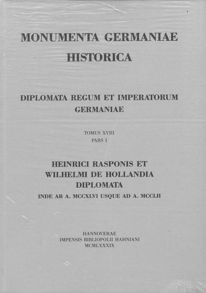 Die Urkunden Heinrich Raspes und Wilhelms von Holland: 1246-1252 - Coverbild