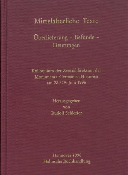 Mittelalterliche Texte. Überlieferung - Befunde - Deutungen - Coverbild
