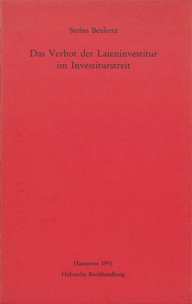Das Verbot der Laieninvestitur im Investiturstreit - Coverbild