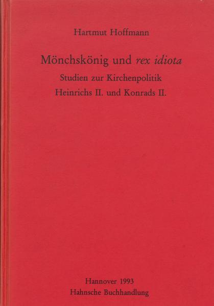 Mönchskönig und rex idiota - Coverbild