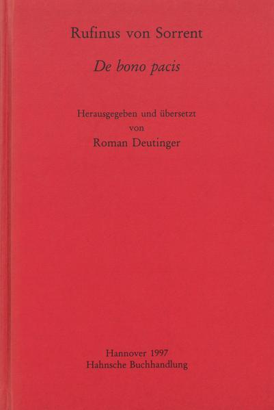 Rufinus von Sorrent, De bono pacis - Coverbild