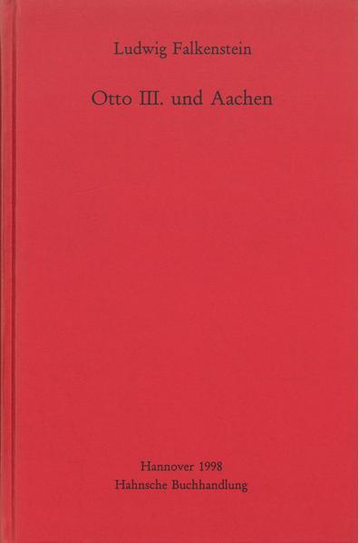 Otto III. und Aachen - Coverbild