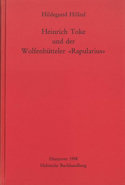"""Heinrich Toke und der Wolfenbütteler """"Rapularius"""" - Coverbild"""