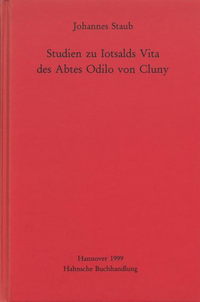 Studien zu Iotsalds Vita des Abtes Odilo von Cluny - Coverbild