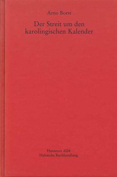 Der Streit um den karolingischen Kalender - Coverbild