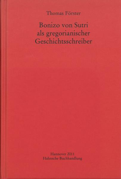 Bonizo von Sutri als gregorianischer Geschichtsschreiber - Coverbild