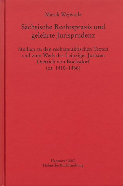 Sächsische Rechtspraxis und gelehrte Jurisprudenz - Coverbild