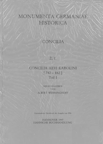 Concilia aevi Karolini, Teil 1: [742-817] - Coverbild