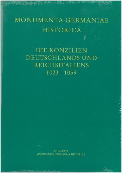 Die Konzilien Deutschlands und Reichsitaliens 1023-1059 - Coverbild