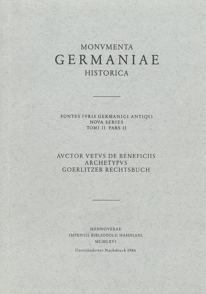 Auctor vetus de beneficiis. Archetypus und Görlitzer Rechtsbuch - Coverbild