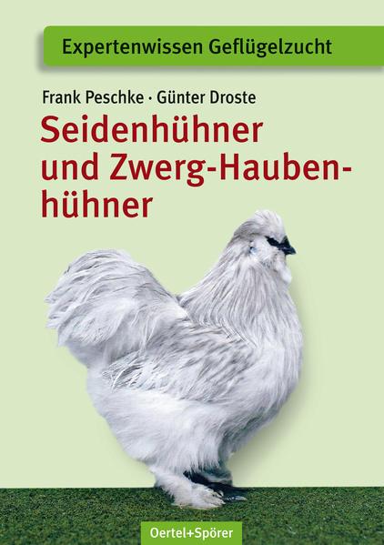 Seidenhühner und Zwerg-Haubenhühner - Coverbild