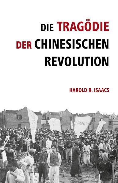 Die Tragödie der chinesischen Revolution - Coverbild