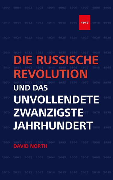 Die Russische Revolution und das unvollendete Zwanzigste Jahrhundert - Coverbild