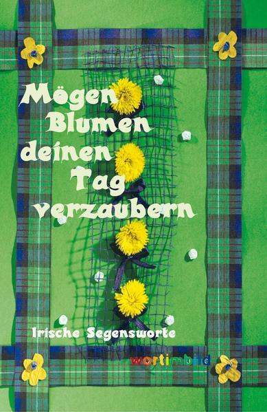 Mögen Blumen deinen Tag verzaubern - Coverbild
