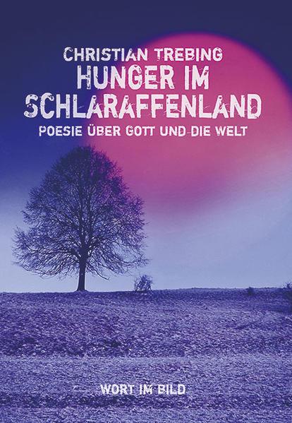 Hunger im Schlaraffenland - Coverbild