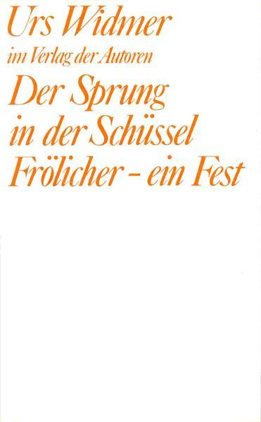 Der Sprung in der Schüssel /Frölicher - ein Fest - Coverbild
