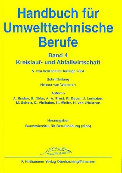 Handbuch für Umwelttechnische Berufe / Handbuch für Umwelttechnische Berufe Band 4 - Coverbild