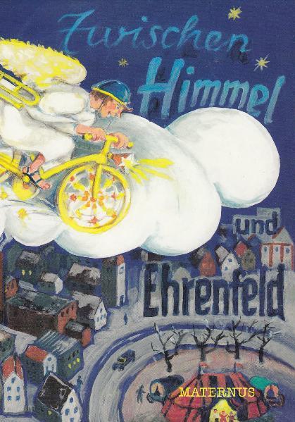 Zwischen Himmel und Ehrenfeld - Coverbild