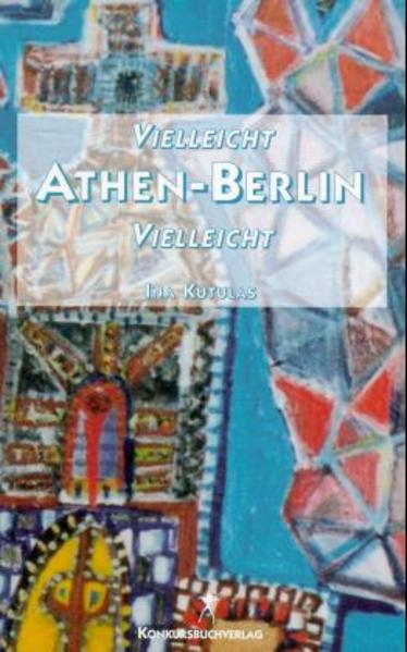 Vielleicht Athen - Berlin vielleicht - Coverbild