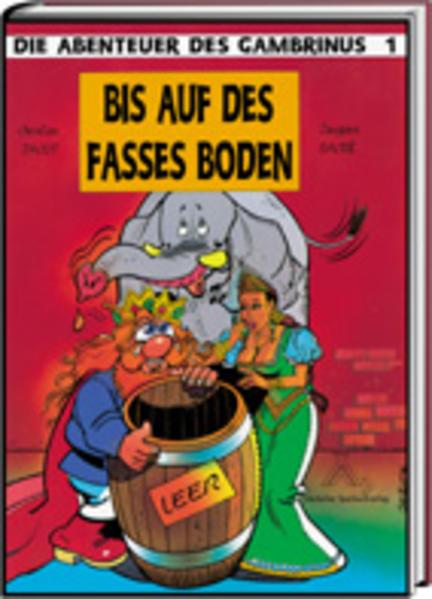 Die Abenteuer des Gambrinus / Bis auf das Fasses Boden - Coverbild
