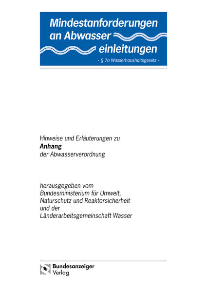 Mindestanforderungen an das Einleiten von Abwasser in Gewässer Anhang 3