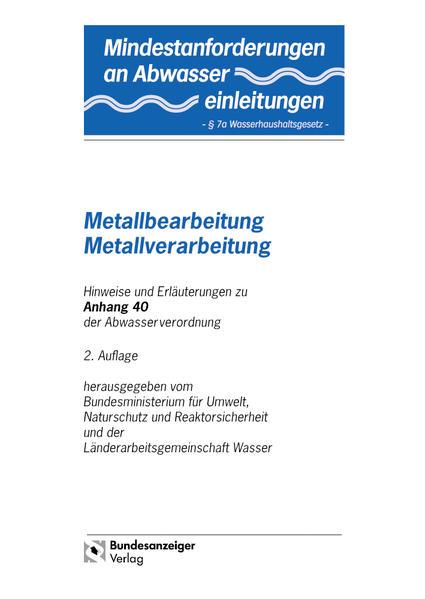 Mindestanforderungen an das Einleiten von Abwasser in Gewässer Anhang 40