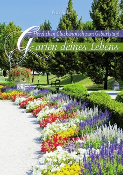 Herzlichen Glückwunsch zum Geburtstag - Garten deines Lebens -Nr. 606 - Coverbild