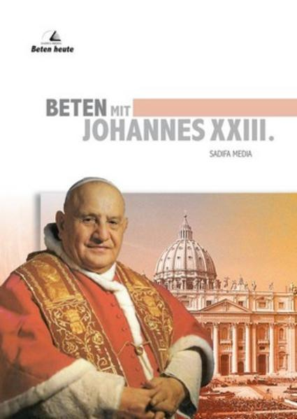Beten mit Johannes XXIII. - Nr. 646 - Coverbild