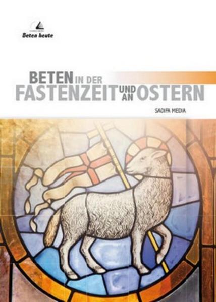 Beten in der Fastenzeit und an Ostern - Nr. 647 - Coverbild